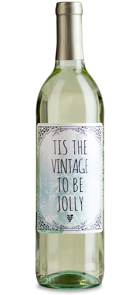 "Custom labelde ""Tis the Vintage"" white wine bottle"